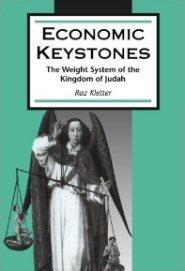 Economic Keystones: The Weight System of the Kingdom of Judah