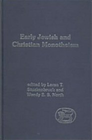 Early Jewish and Christian Monotheism