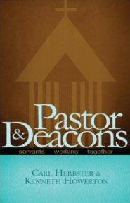 Pastors and Deacons: Servants Working Together