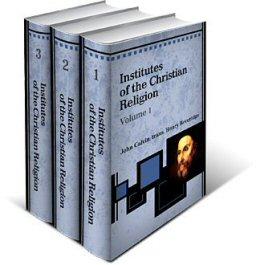 Institutes of the Christian Religion (3 vols.)