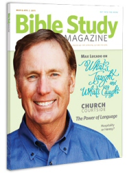 Bible Study Magazine—March–April 2011 Issue
