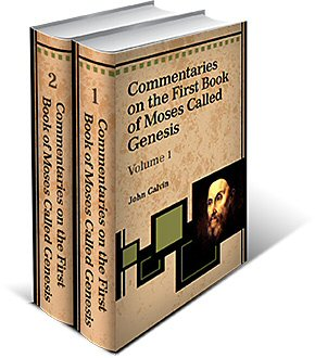 Commentaries on the First Book of Moses Called Genesis (2 Vols.)