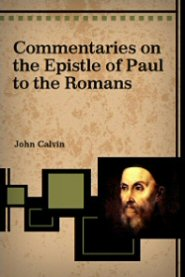 Commentary on the Epistle of Paul the Apostle to the Romans