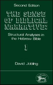 The Sense of Biblical Narrative: Structural Analysis in the Hebrew Bible, Vol. 1