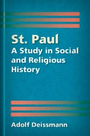 St. Paul: A Study in Social and Religious History