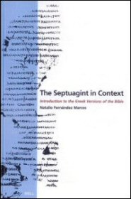 The Septuagint in Context: Introduction to the Greek Version of the Bible