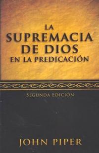 La supremacía de Dios en la predicación