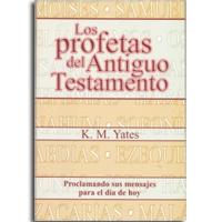 Los profetas del Antiguo Testamento
