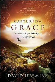 Captured by Grace: No One Is Beyond the Reach of a Loving God (Study Guide)
