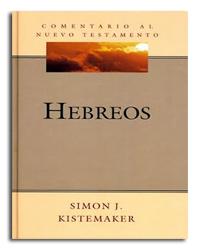 Comentario al Nuevo Testamento: Hebreos