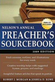 Nelson's Annual Preacher's Sourcebook, 2009 Edition