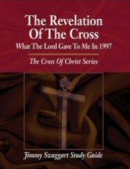 The Cross of Christ Study Guide Series: The Revelation of the Cross