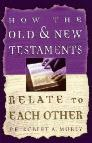 How the Old and New Testaments Relate to Each Other