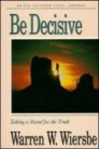 Be Decisive (Jeremiah)