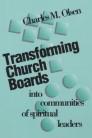 Transforming Church Boards into Communities