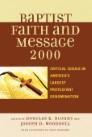 The Baptist Faith and Message 2000