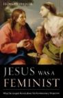 Jesus Was a Feminist