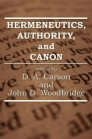Hermeneutics, Authority, and Canon