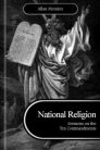 National Religion: Sermons on the Ten Commandments