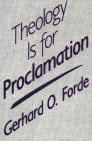 Theology is for Proclamation
