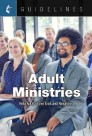 Guidelines Adult Ministries
