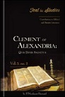 Clement of Alexandria: Quis Dives Salvetur