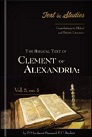 The Biblical Text of Clement of Alexandria in the Four Gospels and the Acts of the Apostles