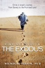 Finding Jesus In the Exodus: Christ in Israel's Journey from Slavery to the Promised Land