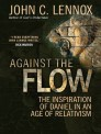 Against the Flow: The inspiration of Daniel in an age of relativism
