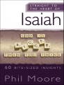 Straight to the Heart of Isaiah: 60 bite-sized insights