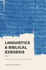 Lexham Methods Series: Linguistics & Biblical Exegesis
