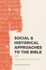 Lexham Methods Series: Social & Historical Approaches to the Bible