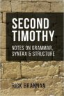 Second Timothy: Notes on Grammar, Syntax, and Structure