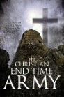 The Christian End Time Army