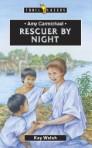 Amy Carmichael; Rescuer By Night