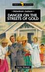 Adoniram Judson; Danger On The Streets