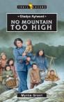 Gladys Aylward; No Mountain Too High