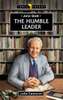 John Stott; The Humble Pastor