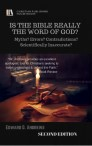 IS THE BIBLE REALLY THE WORD OF GOD? Myths? Errors? Contradictions? Scientifically Inaccurate? [Second Edition]
