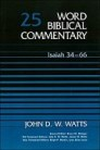 Word Biblical Commentary, Volume 25: Isaiah 34–66
