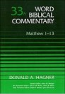 Word Biblical Commentary, Volume 33a: Matthew 1–13