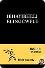 IBHAYIBHELI ELINGCWELE: isiZulu Bible – 1959/1997 Version
