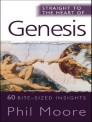 Straight to the Heart of Genesis: 60 bite-sized insights