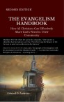 THE EVANGELISM HANDBOOK: How All Christians Can Effectively Share God's Word in Their Community, [SECOND EDITION]