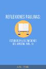 Reflexiones paulinas: Estudios en las oraciones del Apóstol (Vol. 1)
