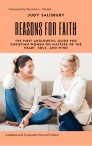REASONS FOR FAITH: The First Apologetic Guide For Christian Women on Matters of The Heart, Soul, and Mind
