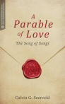 A Parable of Love: The Song of Songs