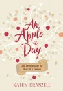 An Apple a Day: 365 Days of Encouragement for Educators