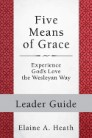 Five Means of Grace: Leader Guide