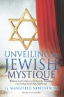 Unveiling the Jewish Mystique: Biblical study what is written in the Sriptures, concerning God's Special People